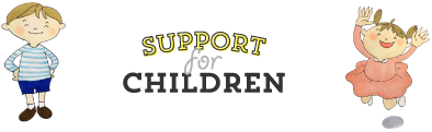 SUPPORT FOR CHILDREN